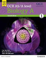 OCR AS/A level Biology A Student Book 1 + ActiveBook (OCR GCE Science 2015)