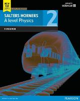 Salters Horner A level Physics Student Book 2 + ActiveBook (Salters Horners Advance Physics 2015)