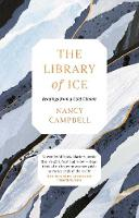 The Library of Ice: Readings from a Cold Climate