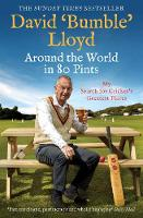 Around the World in 80 Pints: My Search for Cricket's Greatest Places