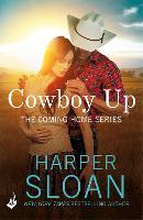 Cowboy Up: Coming Home Book 3: Harper Sloan