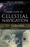 Celestial Navigation for Yachtsmen: 13th edition