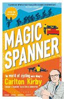 Magic Spanner: SHORTLISTED FOR THE TELEGRAPH SPORTS BOOK AWARDS 2020