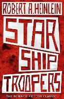 Starship Troopers: the science fiction classic