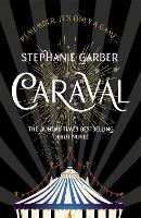 Caraval: the mesmerising Sunday Times bestseller: The mesmerising Sunday Times bestseller