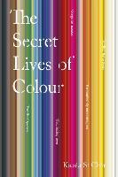 The Secret Lives of Colour: Kassia St Clair