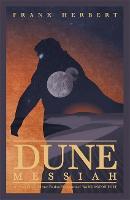 Dune Messiah (Dune 2): Frank Herbert (The Dune novels, 2)