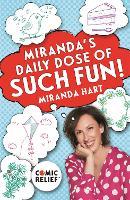 Miranda's Daily Dose of Such Fun!: 365 joy-filled tasks to make life more engaging, fun, caring and jolly