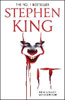 IT: The classic book from Stephen King with a new film tie-in cover to IT: CHAPTER 2, due for release September 2019