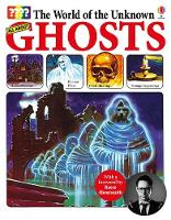 World of the Unknown: Ghosts: 1 (The World of the Unknown)