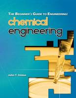The Beginner's Guide to Engineering: Chemical Engineering: 3