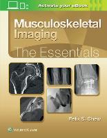 Musculoskeletal Imaging: The Essentials (Essentials Series)
