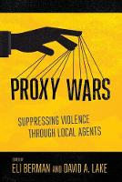 Proxy Wars: Suppressing Violence through Local Agents
