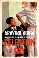 Selection Day: Aravind Adiga
