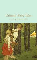 Grimms' Fairy Tales: Brothers Grimm (Macmillan Collector's Library)