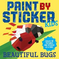 Workman Publishing Paint by Sticker Kids: Beautiful Bugs: Create 10 Pictures One Sticker at a Time! (Kids Activity Book, Sticker Art, No Mess Activity, Keep Kids Busy), 48699812