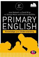 Primary English: Knowledge and Understanding (Achieving QTS Series)