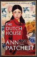 The Dutch House: Longlisted for the Women's Prize 2020 (Bloomsbury Publishing)