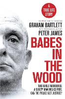 Babes in the Wood: Two girls murdered. A guilty man walks free. Can the police get justice?