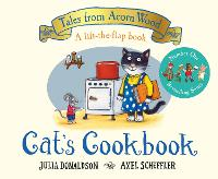 Cat's Cookbook: A new Tales from Acorn Wood story
