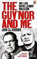 The Guv'nor and Me: My Life with Lenny McLean