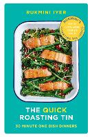 The Quick Roasting Tin: 30 Minute One Dish Dinners