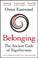 Belonging: The Ancient Code of Togetherness: The book that inspired the England football team