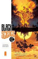 Black Science Volume 9: No Authority But Yourself