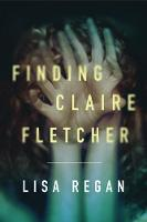 Finding Claire Fletcher: 1 (A Claire Fletcher and Detective Parks Mystery)
