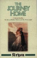 The Journey Home: A Kryon Parable, The Story of Michael Thomas and the Seven Angels (Kryon (Paperback))