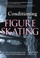 Conditioning for Skating: Off-Ice Techniques for On-Ice Performance (NTC SPORTS/FITNESS)