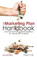 Marketing Plan Handbook: Develop Big-Picture Marketing Plans for Pennies on the Dollar