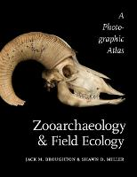 Zooarchaeology and Field Ecology: A Photographic Atlas