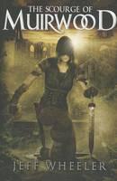 The Scourge of Muirwood: 03 (Legends of Muirwood)