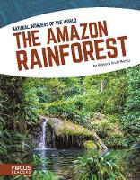 The Amazon Rainforest (Natural Wonders of the World (Paperback Set of 8))