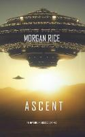 Ascent (The Invasion Chronicles—Book Three): A Science Fiction Thriller: 3
