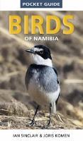 Birds of Namibia (Pocket guide) (Pocket Guides)