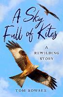 A Sky Full of Kites: A Rewilding Story