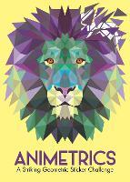 Animetrics: A Striking Geometric Sticker Challenge (Sticker by Number Geometric Puzzles, 1)