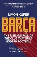 Barça: The inside story of the world's greatest football club