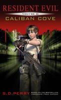 Resident Evil - Caliban Cove: 02 (Resident Evil (Titan Mass Market))