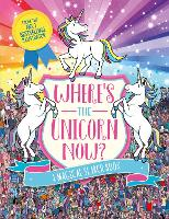 Where's the Unicorn Now?: A Magical Search and Find Book (Search and Find Activity, 2)