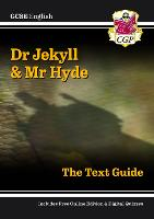 New GCSE English Text Guide - Dr Jekyll and Mr Hyde includes Online Edition & Quizzes (CGP GCSE English 9-1 Revision)