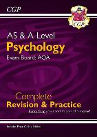 AS and A-Level Psychology: AQA Complete Revision & Practice with Online Edition: perfect for catch-up and the 2022 and 2023 exams (CGP A-Level Psychology)
