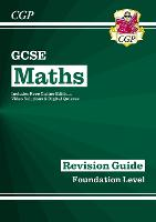 New 2021 GCSE Maths Revision Guide: Foundation inc Online Edition, Videos & Quizzes: ideal for catch-up and the 2022 and 2023 exams (CGP GCSE Maths 9-1 Revision)