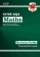 New 2021 GCSE Maths AQA Revision Guide: Foundation inc Online Edition, Videos & Quizzes: perfect for catch-up and the 2022 and 2023 exams (CGP GCSE Maths 9-1 Revision)