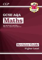 New 2021 GCSE Maths AQA Revision Guide: Higher inc Online Edition, Videos & Quizzes: ideal for catch-up and the 2022 and 2023 exams (CGP GCSE Maths 9-1 Revision)