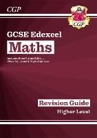 New 2021 GCSE Maths Edexcel Revision Guide: Higher inc Online Edition, Videos & Quizzes: ideal for catch-up and the 2022 and 2023 exams (CGP GCSE Maths 9-1 Revision)