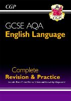 GCSE English Language AQA Complete Revision & Practice - Grade 9-1 Course (with Online Edition): perfect for catch-up and the 2022 and 2023 exams (CGP GCSE English 9-1 Revision)