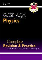 New GCSE Physics AQA Complete Revision & Practice includes Online Ed, Videos & Quizzes (CGP GCSE Physics 9-1 Revision)